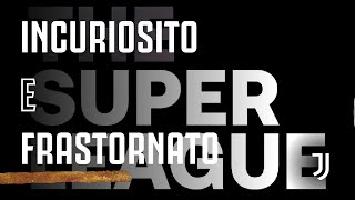 SUPERLEAGUE....SUPERINDECISO
