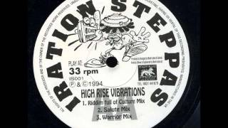 Iration Steppas - High Rise Vibration-Riddim Full Of Culture Mix-Salute Mix-Warrior Mix
