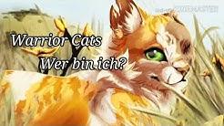 Warrior Cats - Wer bin ich?