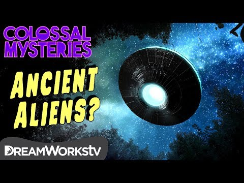 Ancient Aliens… DEBUNKED! | COLOSSAL MYSTERIES