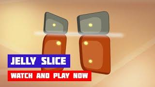 Jelly Slice · Game · Gameplay
