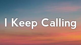 James Blake - I Keep Calling (Lyrics)