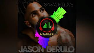 Jason Derulo - Savage Love (PROSIDE REMIX ZOZO)