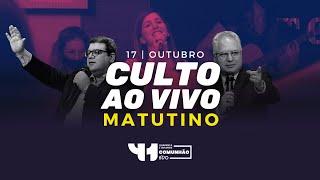 Culto Matutino AO VIVO - Domingo 17/10/2021 - IPVO Maringá