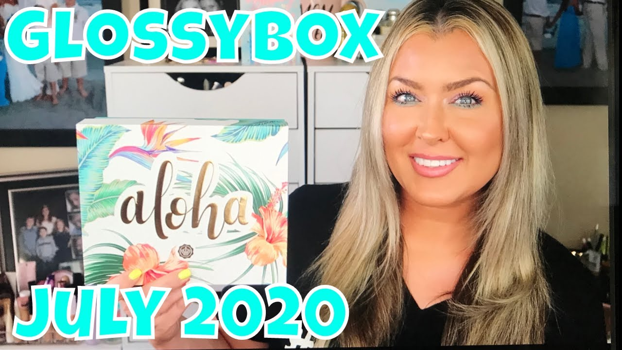 Glossybox July 2020 Beauty Box Unboxing | SPOILER GLOSSYBOX JULY 2020 BEAUTY BOX UNBOXING ALOHA EDIT