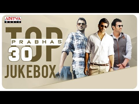 Rebel Star Prabhas Top 30 Hit Songs Jukebox || Prabhas All Time Hits