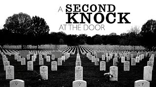 A Second Knock At The Door Official Trailer