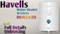"HAVELLS 10 Litres Water Heater ""Monza DX"" Unboxing & Full Details @Mehrotra Electronics"
