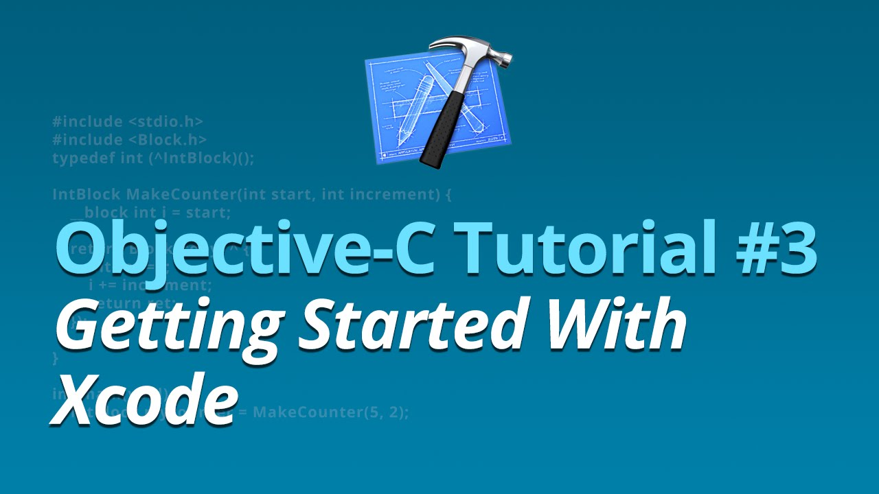 Objective-C Tutorial - #3 - Getting Started With Xcode