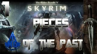 Skyrim Walkthrough - Pieces of the Past Part 1