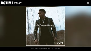 Cover images Rotimi - In My Bed (Audio) (feat. Wale)
