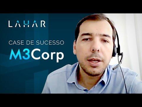 LAHAR | Case de Sucesso M3Corp
