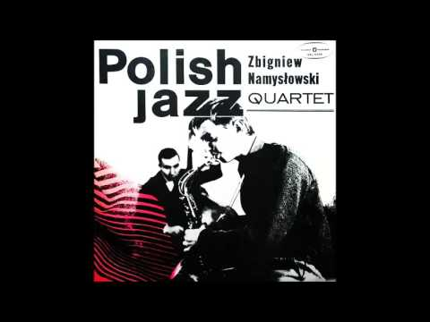 Zbigniew Namysłowski Quartet: Polish Jazz Vol. 6 (Poland, 1966) [Full Album]
