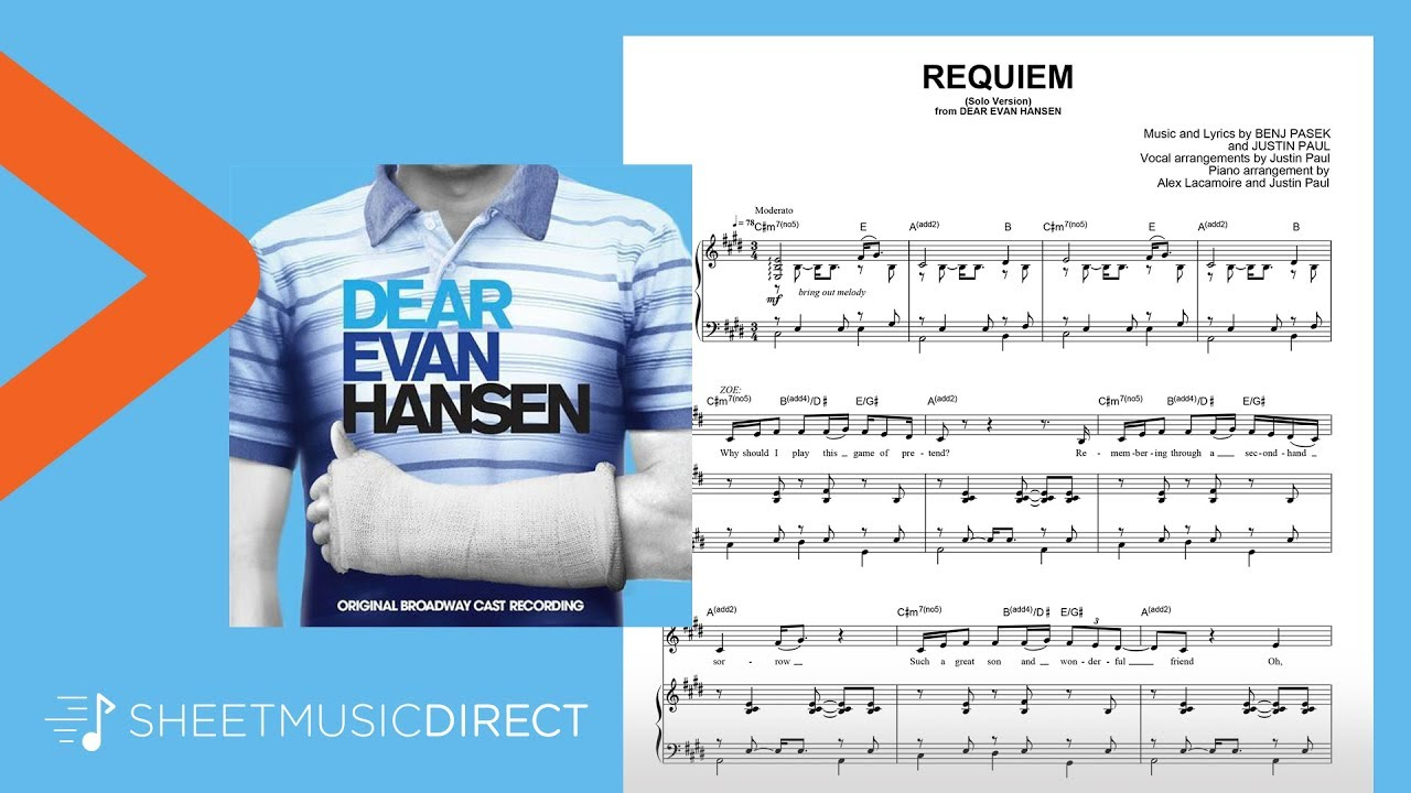 Requiem Solo Version Sheet Music From Dear Evan Hansen Pasek Paul Piano Vocal Youtube