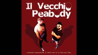 Il Vecchio Peabody - Buonasera Signorina studio version