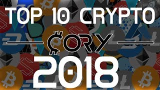 Top 10 Cryptocurrencies for 2018 - 10x - 100x RETURNS