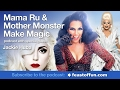 Podcast: Mama Ru and Mother Monster Make Magic