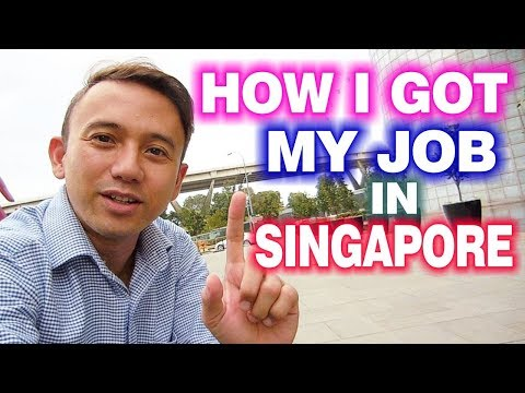 How I Got My Job In Singapore? | You Need To Know This!