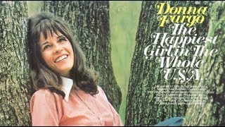 Donna Fargo – Happiest Girl In The Whole U.s.a Video Thumbnail