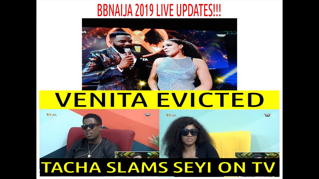 BBNaija 2019 LIVE EVICTION SHOW | VENITA EVICTED | TACHA SLAMS SEYI ON TV |EBUKA EXPOSES ALL HOUSEMA