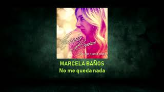 MARCELA BAÑOS - No me queda nada - Pista musical karaoke - Calamusic
