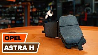 Kā nomainīt Bremžu uzlikas OPEL ASTRA H (L48) - tiešsaistes bezmaksas video