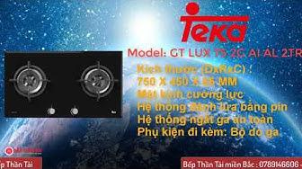 Bếp ga Teka GT LUX 75 2G AI AL 2TR