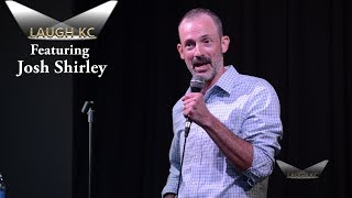 Josh Shirley | Laugh KC
