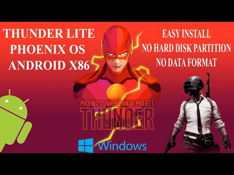 THUNDER OS LITE  -PHOENIX OS - ANDROID X86 -BEST FOR PUBG -WINDOWS 8.1 & 10 - EASY INSTALL - 2020
