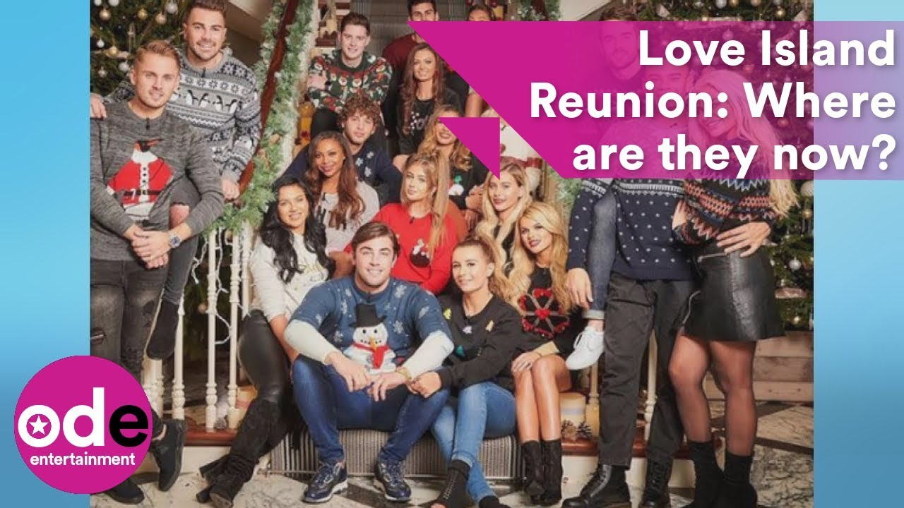 Love Island Reunion: Where are they now?