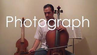 Photograph (Cello cover) - Ed Sheeran