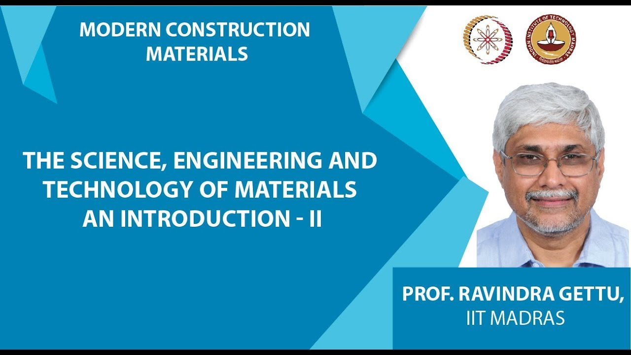 The Science, Engineering and Technology of Materials An Introduction - II