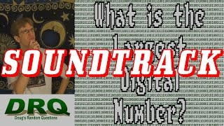 Soundtrack - What is the Largest Digital Number?