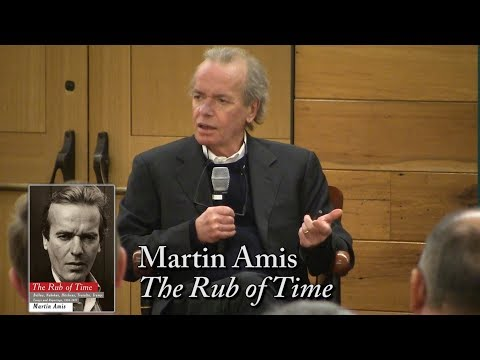"Martin Amis, ""The Rub of Time"""