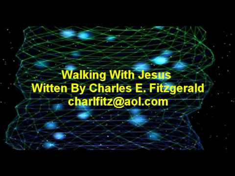 Walking With Jesus - Charles Fitzgerald