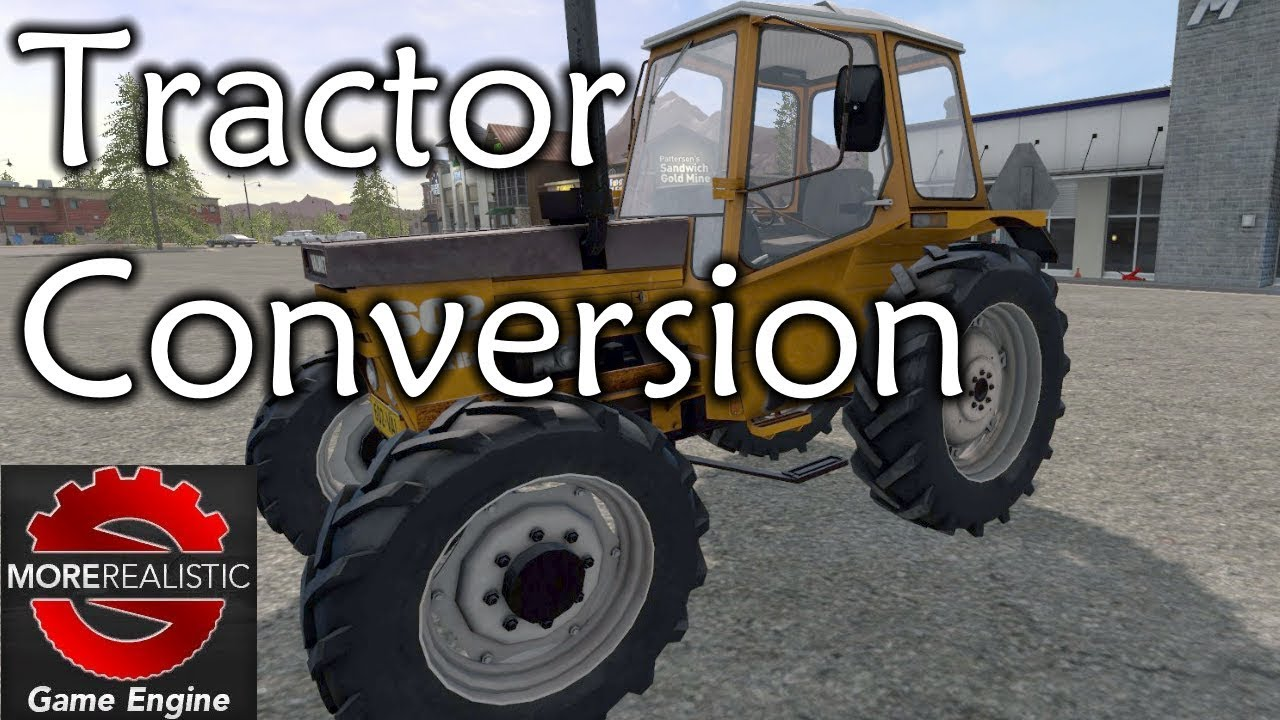 FS17 Tutorial | Converting a tractor for moreRealistic mod