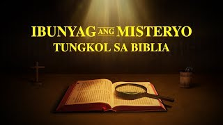"Tagalog Gospel Movie (Trailer) | ""Ibunyag ang Misteryo Tungkol sa Biblia"" 