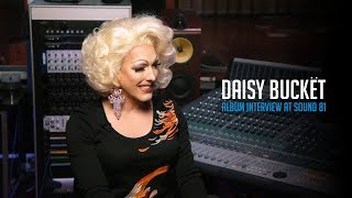 Daisy Bucket - Album Interview at Sound 81 Productions