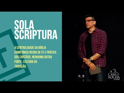 Sola Scriptura | Somente as Escrituras
