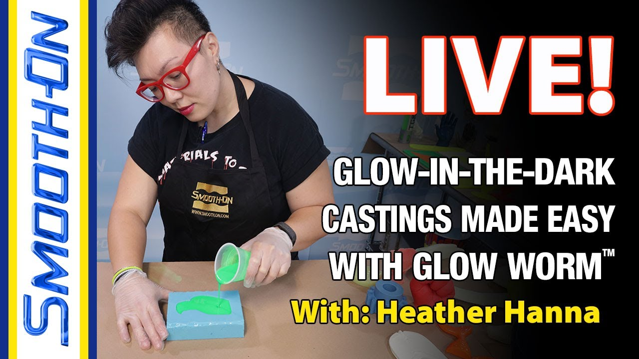 Live! Glow In The Dark Castings Made Easy With Glow Worm™ Powders