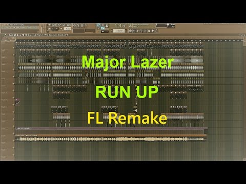 Major Lazer - Run Up (FL Studio Remake)+FLP