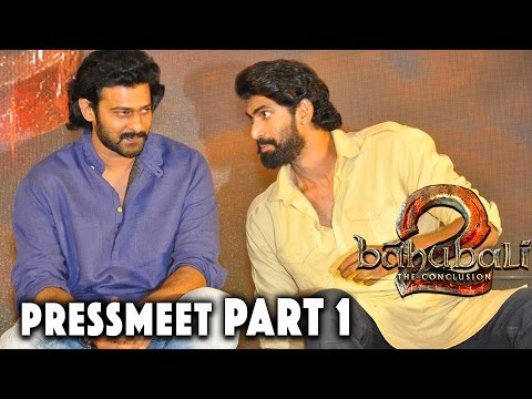 Baahubali - The Conclusion - Official Press Meet Part 1 || Prabhas, Rajamouli, Anushka, Tamannah