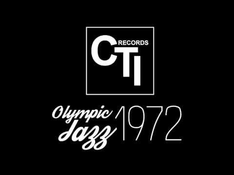 CTI Olympic Jazz: Frankfurt, Kongresshalle - August 20th, 1972