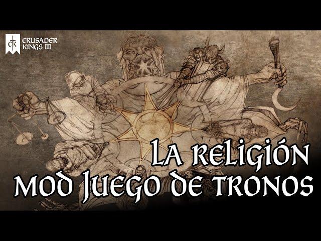 ASÍ SERÁ LA RELIGIÓN Y LA FE DE LOS SIETE en el MOD de JUEGO DE TRONOS de CRUSADER KINGS 3