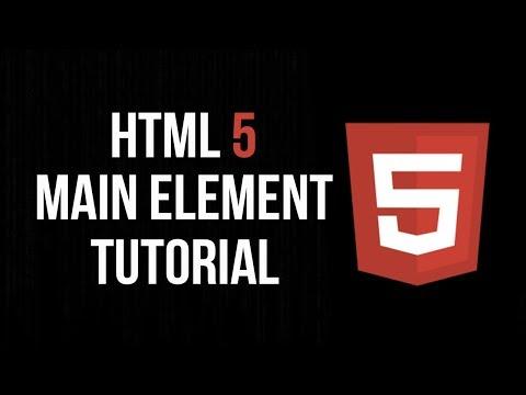 HTML 5 Main Element Tutorial