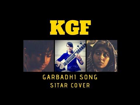 KGF | Garbhadi | Emotional Song |Ft. Rocking Star Yash | Ananya Bhat | Sitar Cover| Charita Kallihal