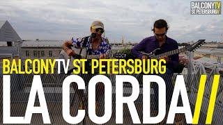 LA CORDA - FALLEN STAR (BalconyTV)