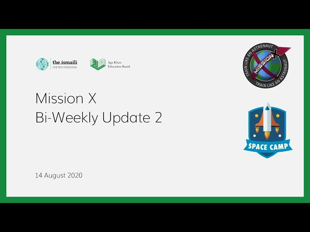 Mission X: Biweekly Update 2 - AKEB