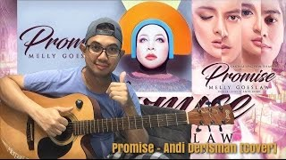 PROMISE - MELLY GOESLAW | ANDI DERISMAN [ COVER ] | OST. FILM PROMISE