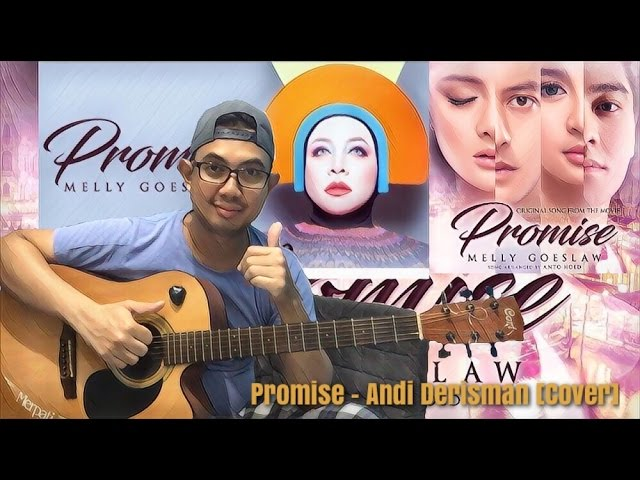 Melly Goeslaw Promise (OST Promise) - Kord & Lirik Lagu Indonesia